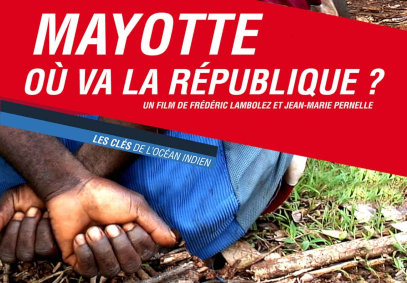 mayotte ou va la republique film 1300